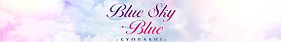 大阪・京橋 Blue・sky・Blue(ブルースカイブルー)